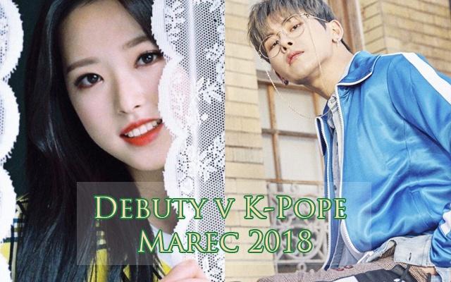 Debuty v K-Pope: Marec 2018